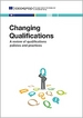 Changing qualifications: A review of qualifications policies and practices