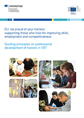 EU, be proud of your trainers: supporting those who train for improving skills, employment and competitiveness