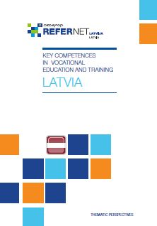 Key competences in vocational education and training - Latvia