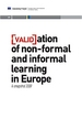 Validation of non-formal and informal learning in Europe