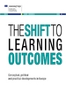The shift to learning outcomes