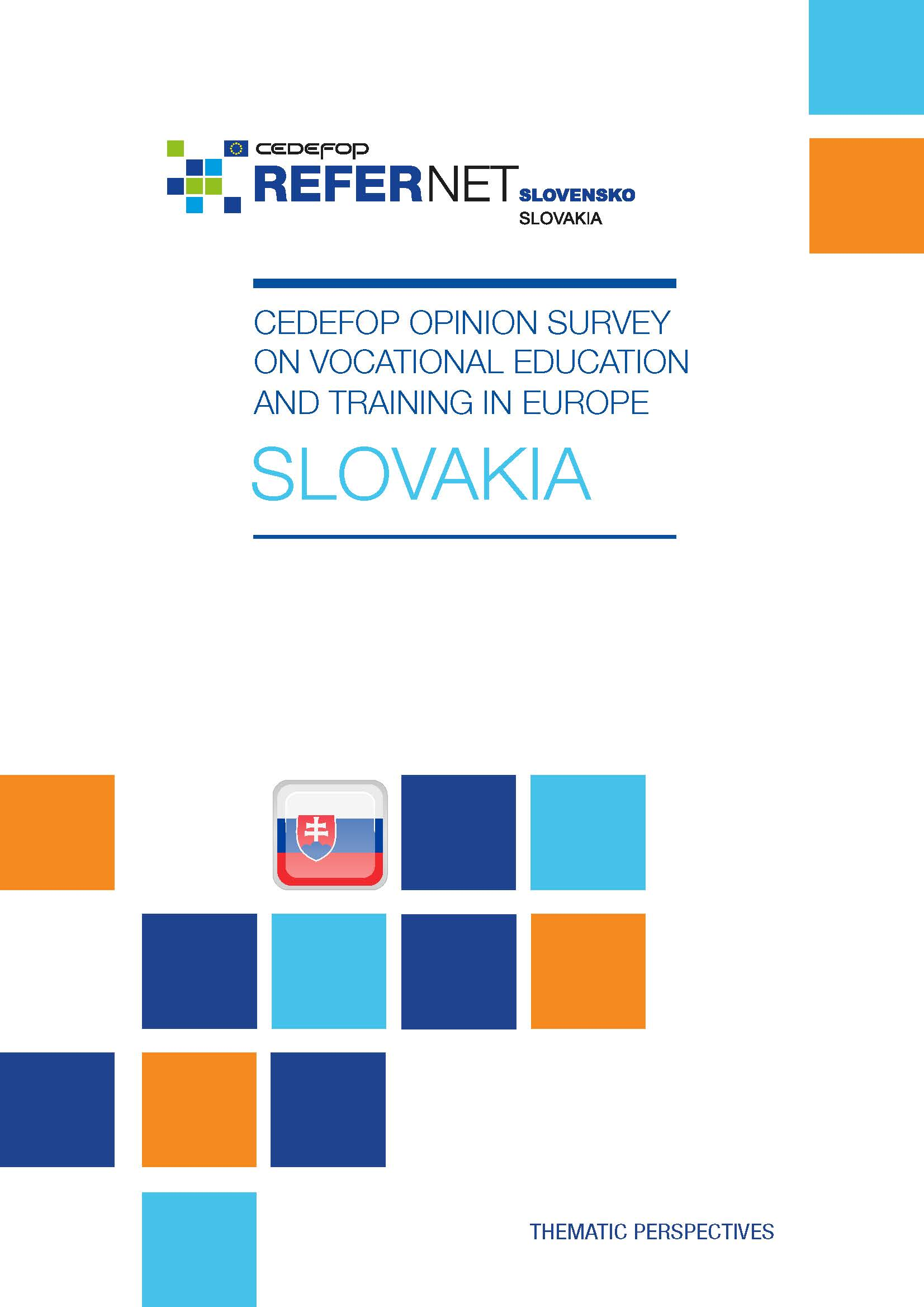 Cedefop public opinion survey on vocational education and training in Europe: Slovakia