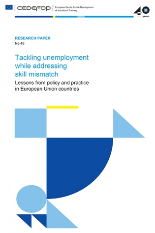 tackling unemployment while addressing skill mismatch cedefop this study reviews recent policies and practices aiming to tackle unemployment through addressing skill mismatch in the eu 28 member states